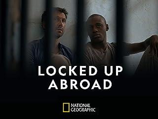 Locked Up Abroad Season 10