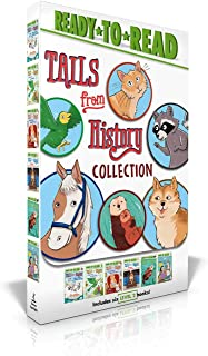 Tails from History Collection: A Raccoon at the White House; A Parrot in the Painting; A Puppy for Helen Keller; The Cat W...