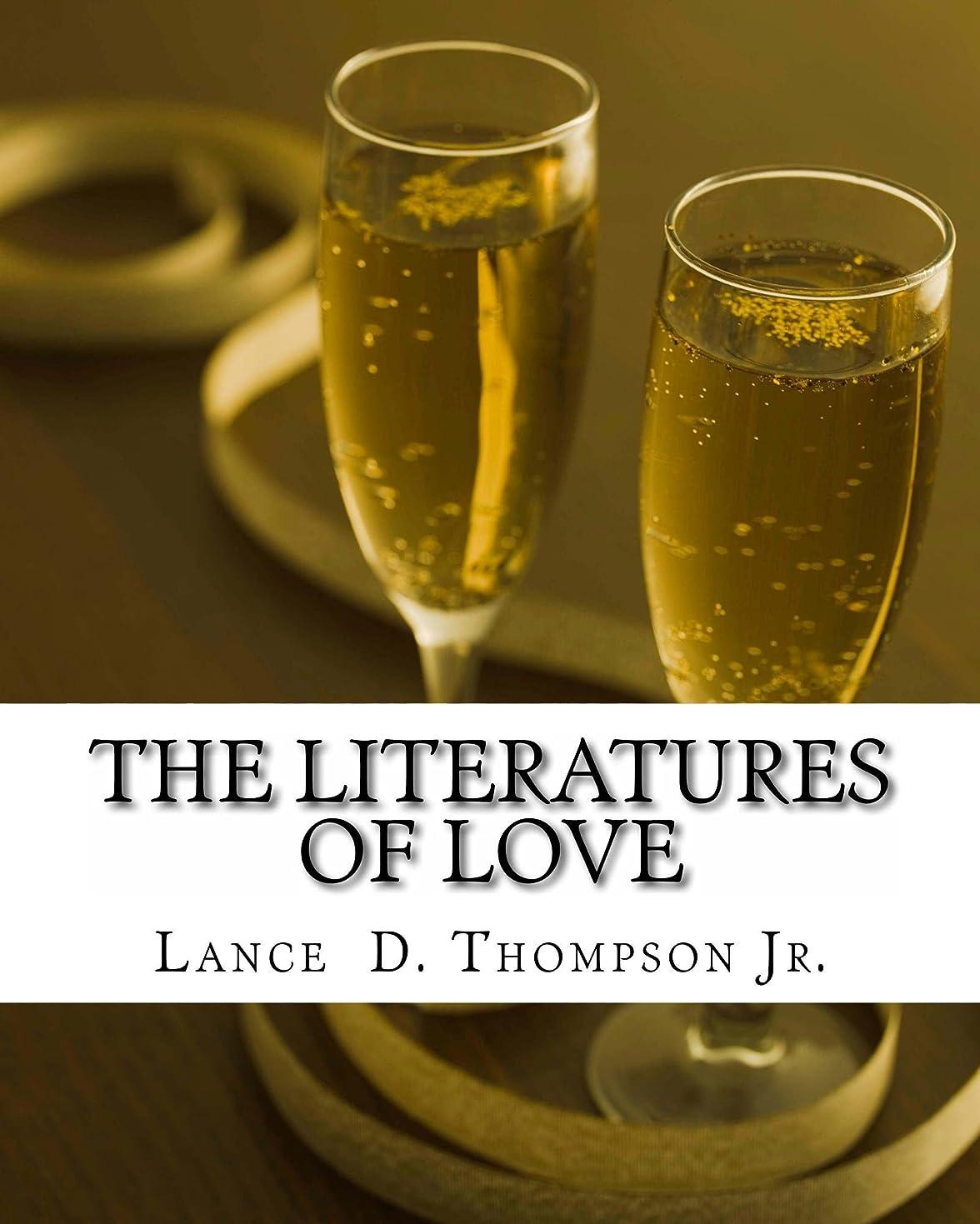 ドナーアジア動的The Literatures of Love (English Edition)