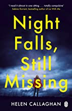 Night Falls, Still Missing: The gripping psychological thriller perfect for the cold winter nights