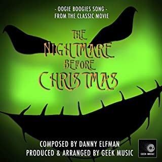 The Nightmare Before Christmas: Oogie Boogie's Song