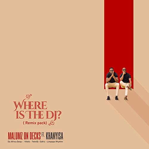 Where Is the DJ (Remix Pack)