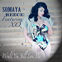 Would You Still Love Me (feat. Xo) - Single