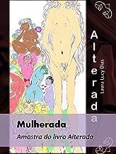 Mulherada: Amostra do livro de contos ALTERADA (Portuguese Edition)