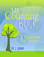 My Counting Book - 123 Picture Book For Toddlers (Journey With Me 2)
