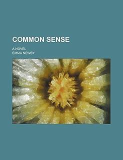 Common Sense; A Novel