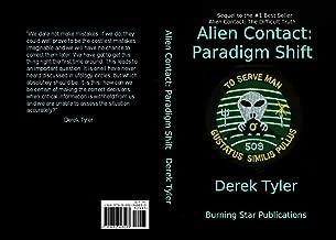Alien Contact:: Paradigm Shift