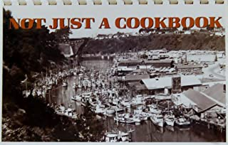 Not Just a Cookbook (Delightful recipes from Ft. Bragg)