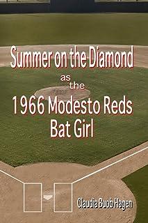 Summer on the Diamond as the 1966 Modesto Reds Bat Girl