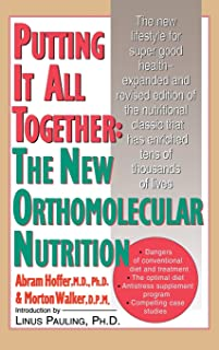 Putting It All Together: The New Othomolecular Nutrition