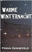 Warme winternacht (Liefde in seizoenen Book 1)