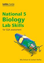 Lab Skills for SQA Assessment – National 5 Biology Lab Skills for New 2019 Exams: Learn the Skills of Scientific Inquiry