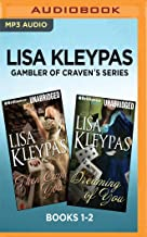 Lisa Kleypas Gambler of Craven's Series: Books 1-2: Then Came You & Dreaming of You