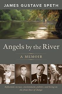 Angels by the River: A Memoir