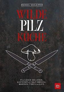 Wilde Pilzküche: Pilzjäger-Röllchen, Austernpilz-Saltimbo