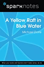 Yellow Raft in Blue Water (SparkNotes Literature Guide) (SparkNotes Literature Guide Series)