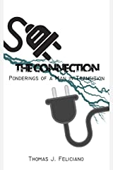 The Connection: Ponderings of a Man in Transition Kindle Edition