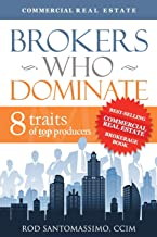 Brokers Who Dominate 8 Traits of Top Producers by Rod Santomassimo (2011) Hardcover