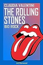 The Rolling Stones: Bio Rock (Italian Edition)