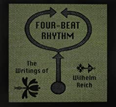 Four-Beat Rhythm: The Writings of Wilhelm Reich