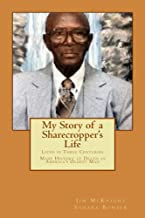 My Story of a Sharecropper's Life
