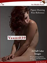 Art Models Vaunt039: Figure Drawing Pose Reference (Art Models Poses) (English Edition)