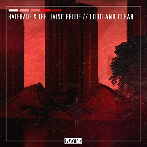 Loud and Clear by The Living Proof Haterade on Amazon Music
