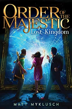 Lost Kingdom (2) (Order of the Majestic)