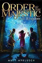 Order of the Majestic: Lost Kingdom: 2