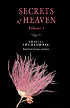 Secrets of Heaven, Vol. 2: The Portable New Century Edition