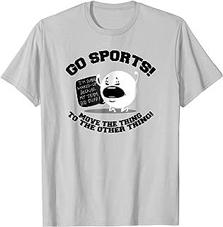 Shirt.Woot: Go Sports! T-Shirt