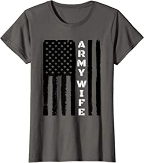 Womens Proud Army Wife - Military Wife Veteran's Day Gift Idea T-Shirt