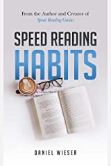 Speed Reading Habits: The Genius Way to Accelerate Your Reading Speed And Increase Your Comprehension (English Edition) Kindle Ausgabe