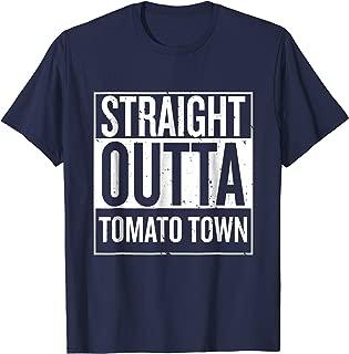 straight outta tomato town