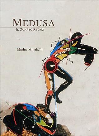 Medusa - Il Quarto Regno