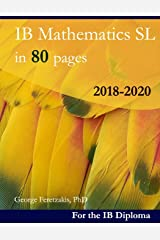 IB Mathematics SL in 80 pages: 2018-2020 Broché