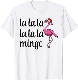 La La La Mingo Flamingo Tee Shirt Funny Pink Cristmas T-Shirt