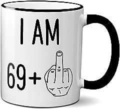 Funny 70th Birthday Gift for Women or Men | Turning 70 Years Old Happy Birthday Coffee Mug | Gag Novelty Cup | Seventieth Bday Party Celebration | Adult Birthday Presents (11oz, black rim & handle)