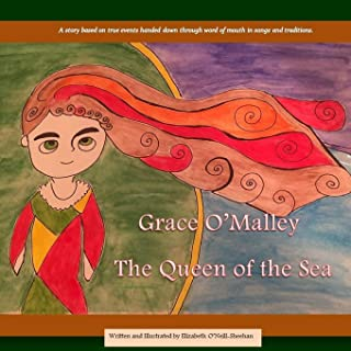 Grace O'Malley: The Queen of the Sea
