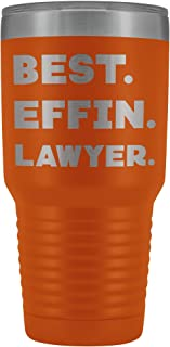 ArtsyMod BEST EFFIN LAWYER, Perfect Funny Statement Firm Attorney Gift! Durable Water Vacuum Tumbler, 30oz. (Orange)