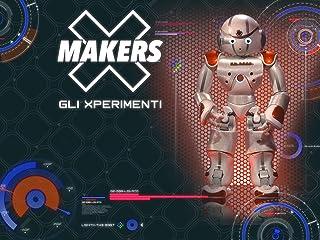X Makers - gli Xperimenti