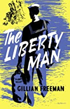 The Liberty Man (English Edition)