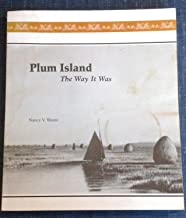 Plum Island: The Way It Was