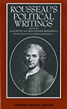 Rousseau's Political Writings: Discourse on Inequality, Discourse on Political Economy, On Social Contract (First Edition) (Norton Critical Editions)