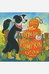 How to Help a Pumpkin Grow Kindle Edition