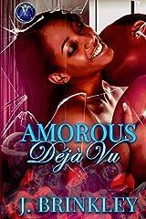 Amorous Deja Vu: Book One & Two Paperback