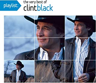 Playlist: The Very Best Of Clint Black