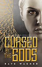 Cursed by the Gods (Sphinx Book 1)