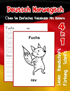 Deutsch Norwegisch Üben Sie Einfaches Vokabular Mit Bildern: Verbessern Deutsch Norwegisch basis Tiervokabular  a1 a2 b1 b2 c1 c2 Buch für Kinder ... Vokabular für Anfänger) (German Edition)