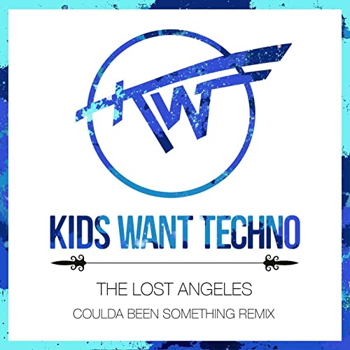Coulda Been Something (Kids Want Techno Remix) by Kids Want